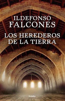 Los herederos de la tierra, una nueva novela del abogado y escritor catalán Ildefonso Falcones