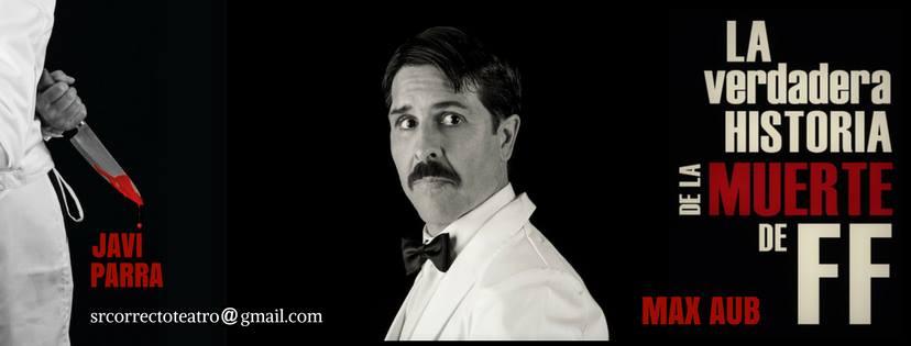 Max Aub sube mañana a los escenarios de Málaga con el Sr. Correcto