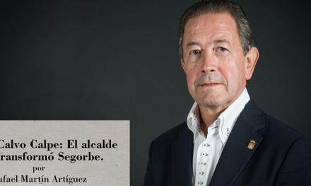 """Rafael Calvo Calpe. El alcalde que transformó Segorbe"""