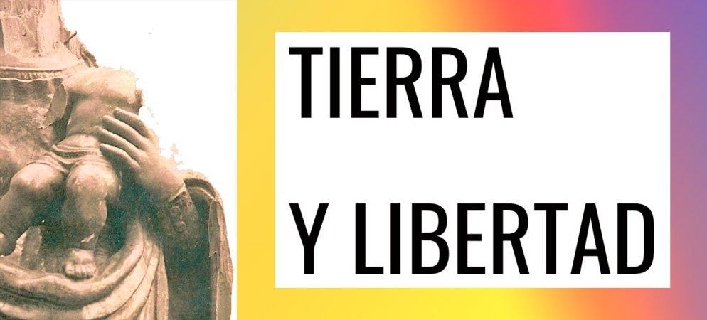 «Tierra y Libertad» por José Manuel López Blay